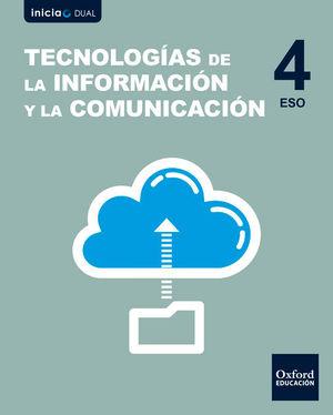 TECNOLOGÍAS 4ºESO INFORMACIÓN Y COMUNICACIÓN INICIA DUAL (OXFORD)