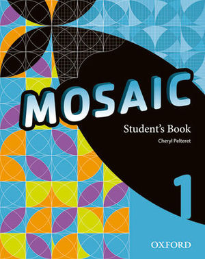 MOSAIC 1ºESO STUDENT'S (OXFORD)