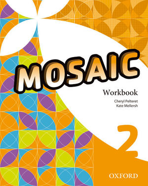 MOSAIC 2ºESO WORKBOOK (OXFORD)