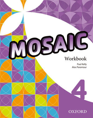 MOSAIC 4ºESO WORKBOOK (OXFORD)