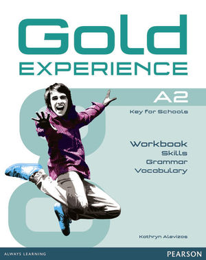 GOLD EXPERIENCE (A2) WORKBOOK +KEY  LANGUAGE AND SKILLS (PEARSON)