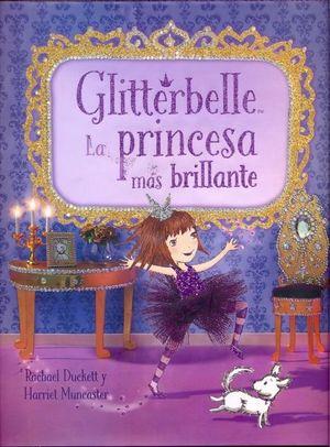GLITTERBELLE LA PRINCESA MAS BRILLANTE