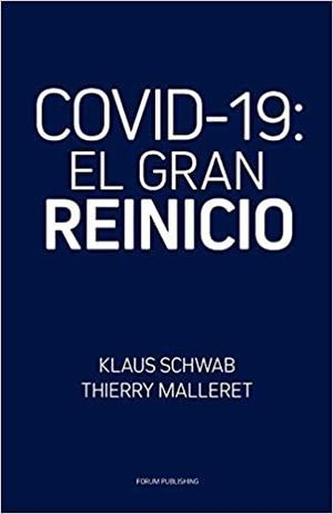 COVID-19 EL GRAN REINICIO