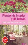 PLANTAS DE INTERIOR Y DE BALCON -T-