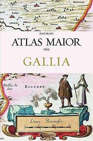 ATLAS MAIOR OF 1665 GALLIA