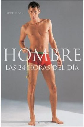 HOMBRE LAS 24 HORAS DEL DIA
