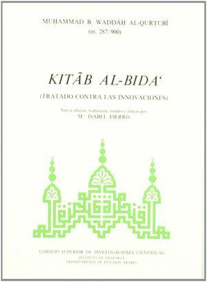 KITAB AL-BIDA' (TRATADO CONTRA LAS INNOVACIONES)