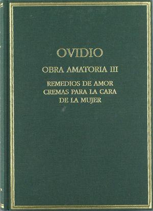 OBRA AMATORIA III. REMEDIOS DE AMOR ; CREMAS PARA LA CARA DE LA MUJER