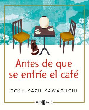 ANTES DE QUE SE ENFRÍE EL CAFÉ