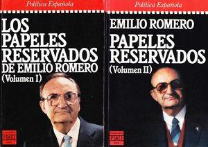 PAPELES RESERVADOS DE EMILIO ROMERO, LOS. (TOMO 1)