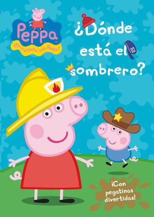 ¿DÓNDE ESTÁ EL SOMBRERO? (PEPPA PIG. ACTIVIDADES)