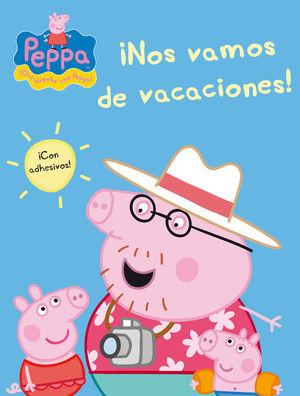 ¡NOS VAMOS DE VACACIONES! (PEPPA PIG. ACTIVIDADES)