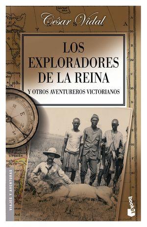 LOS EXPLORADORES DE LA REINA Y OTROS AVENTUREROS VICTORIANOS
