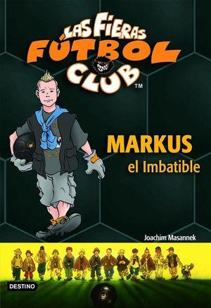 MARKUS EL IMBATIBLE