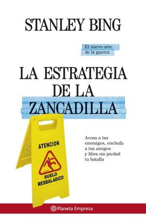 LA ESTRATEGIA DE LA ZANCADILLA