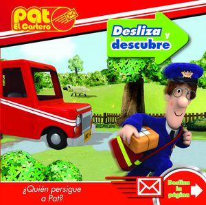 PAT EL CARTERO. DESLIZA Y DESCUBRE
