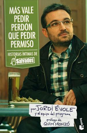MÁS VALE PEDIR PERDÓN QUE PEDIR PERMISO