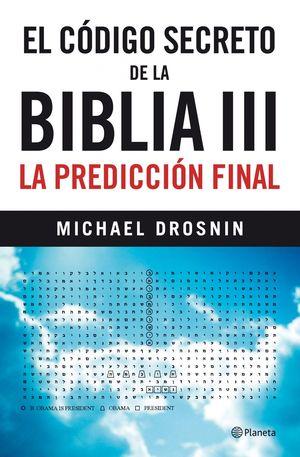 EL CÓDIGO SECRETO DE LA BIBLIA III