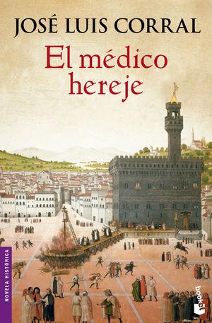 EL MÉDICO HEREJE