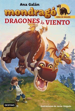 MONDRAGÓ. DRAGONES DE VIENTO