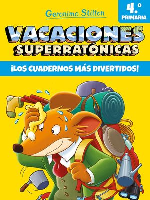 VACACIONES SUPERRATÓNICAS 4ºPRIMARIA