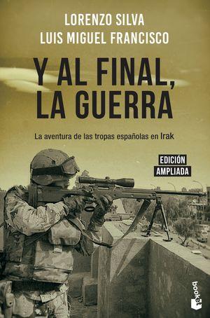 Y AL FINAL, LA GUERRA