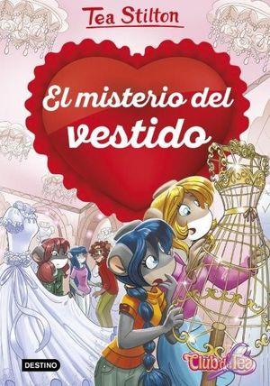 TEA STILTON EL MISTERIO DEL VESTIDO