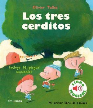 LOS TRES CERDITOS. LIBRO MUSICAL