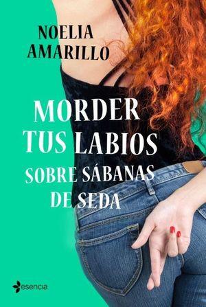 MORDER TUS LABIOS SOBRE SÁBANAS DE SEDA