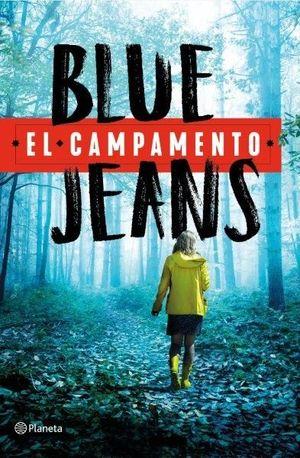 EL CAMPAMENTO BLUE JEANS