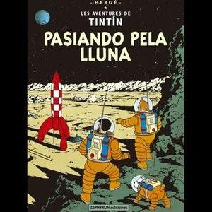 PASIANDO PELA LLUNA - TINTIN (ASTURIANO)