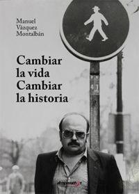 CAMBIAR LA VIDA, CAMBIAR LA HISTORIA