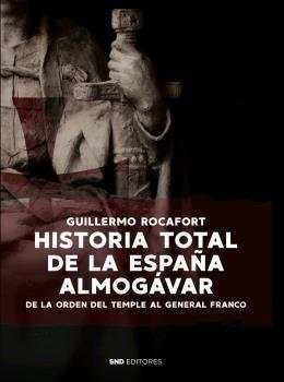HISTORIA TOTAL DE LA ESPAÑA ALMOGAVAR
