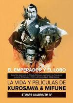 EMPERADOR Y EL LOBO, EL. LA VIDA Y PELICULAS DE KU