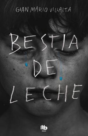 BESTIA DE LECHE
