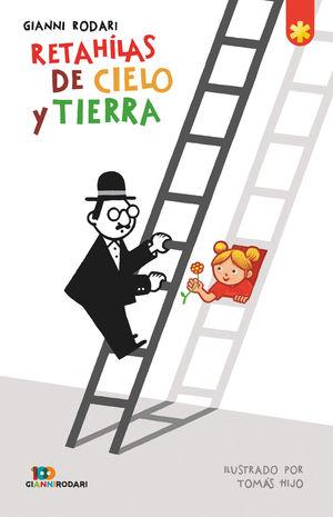 RETAHÍLAS DEL CIELO Y LA TIERRA (ED.ANIVERSARIO)