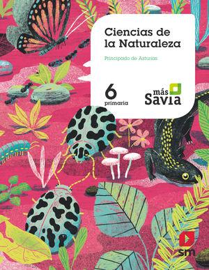 CIENCIAS NATURALES 6ºEP MÁS SAVIA ASTURIAS (SM)