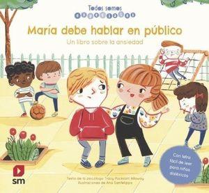 MARIA DEBE HABLAR EN PUBLICO ANSIEDAD