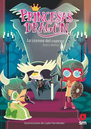 PRINCESAS DRAGON (12) LA CORONA DEL CUERVO