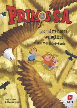 PRIMOS SA (6). LOS MISTERIOSOS AGROGLIFOS
