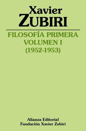 FILOSOFÍA PRIMERA (1952-1953). VOLUMEN I