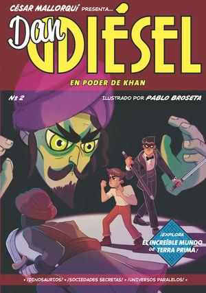 DAN DIESEL (2) EN PODER DE KHAN