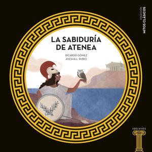 LA SABIDURÍA DE ATENEA