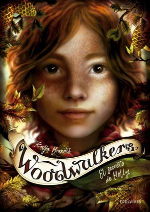 EL SECRETO DE HOLLY (3) WOODWALKERS