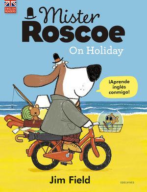 ON HOLIDAY MISTER ROSCOE (ESPAÑOL/INGLES)