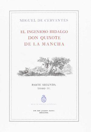 EL QUIJOTE DE LA RAU -PARTE SEGUNDA -  TOMO 4