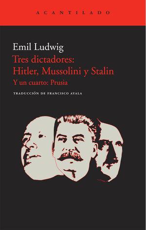TRES DICTADORES: HITLER, MUSSOLINI Y STALIN