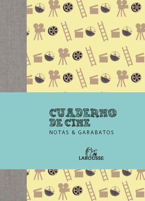CUADERNO DE CINE. NOTAS & GARABATOS