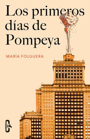 LOS PRIMEROS DÍAS DE POMPEYA (CABALLO DE TROYA 2016, 2)