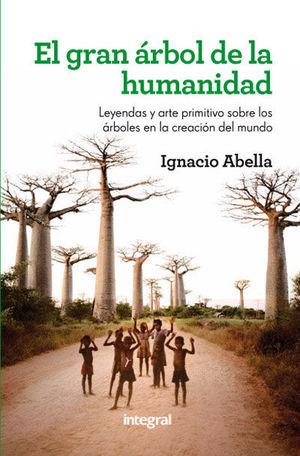 EL GRAN ÁRBOL DE LA HUMANIDAD